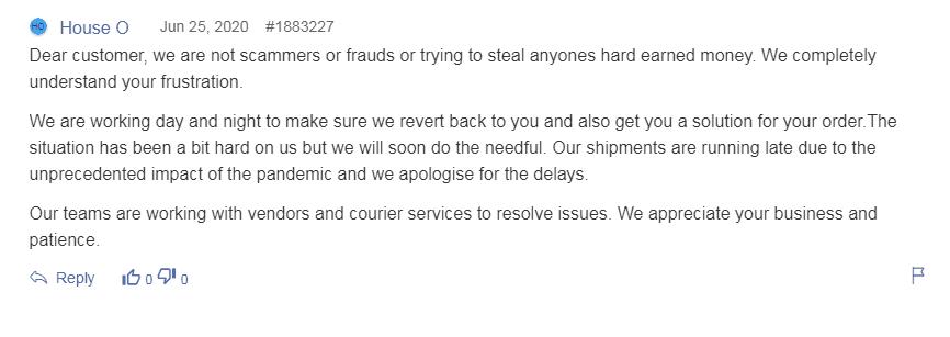 House O response to customer
